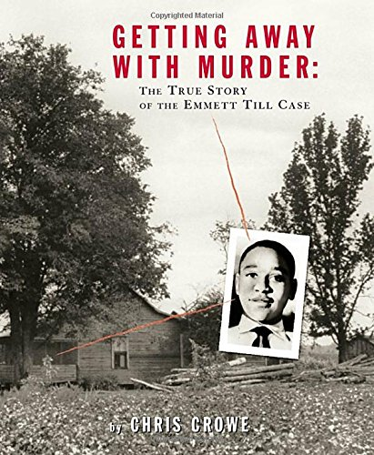 the story of emmet till and a racistic crime