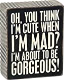 Primitives by Kathy Box Sign, 4-Inch by 5-Inch, Think I'm Cute