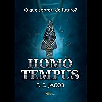 HOMO TEMPUS: O que sobrou do futuro? (1)