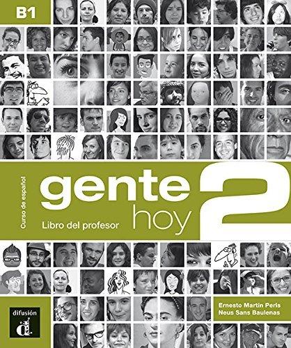 Gente hoy 2 - Libro del profesor (Spanish Edition) by Maison des Langues (2016-10-27)