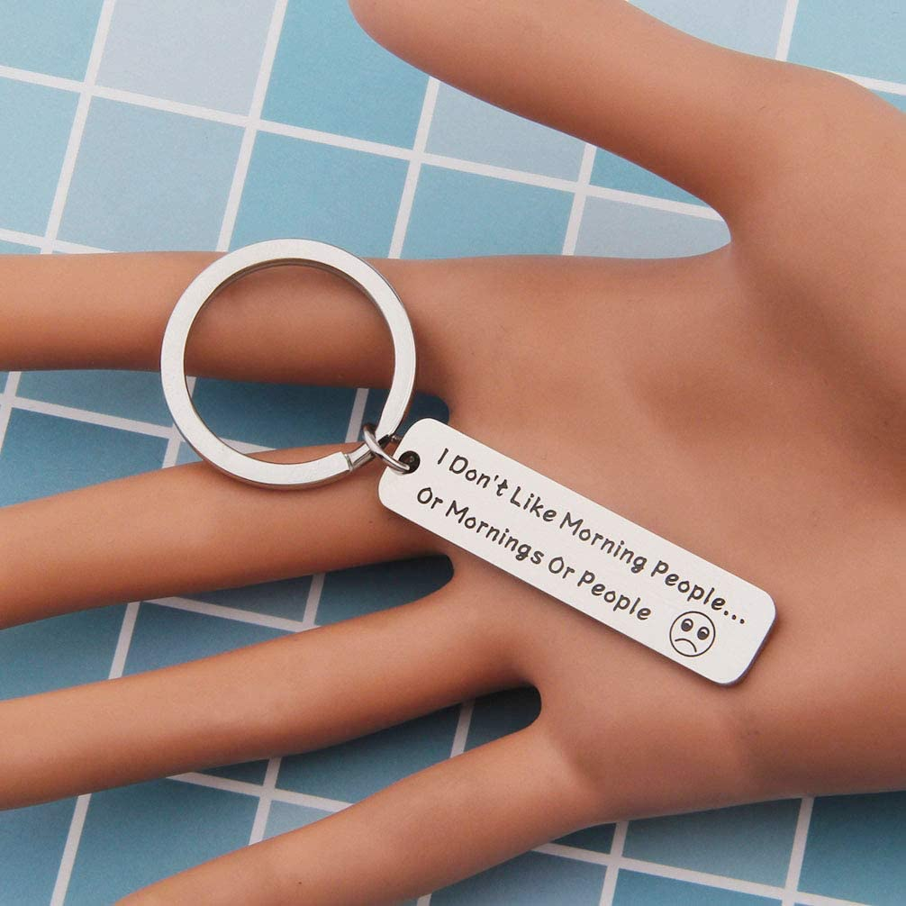 bobauna I Dont Like Morning People Or Mornings Or People Funny Keychain for Office Co-Worker Boss Friend Family