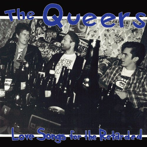 The Queers - Love Songs For The Retarded - (RGF - 070) - REISSUE - CD - FLAC - 2017 - WRE Download