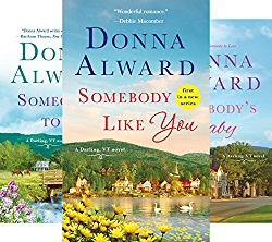 A Darling, VT Novel (3 Book Series) by  Donna Alward