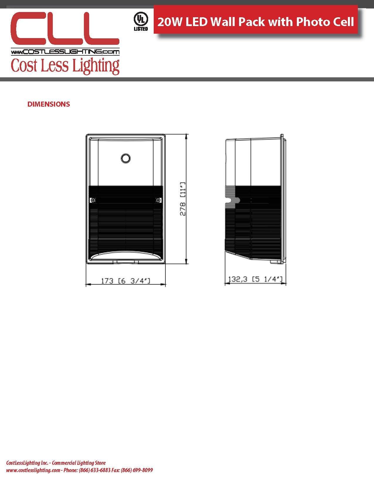 Cost Less Lighting 20 Watt LED Wall Pack Light with Photo Cell Night Eye- 1500 Lumens - 4000K - 120V - UL Listed