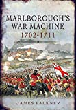 Marlborough's War Machine 1702-1711