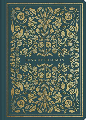 Song Of Soloman (ESV Illuminated Scripture Journal: Song of)