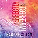 Perfectly Imperfect Audiobook by Harper Sloan Narrated by Shirl Rae, Zachary Webber