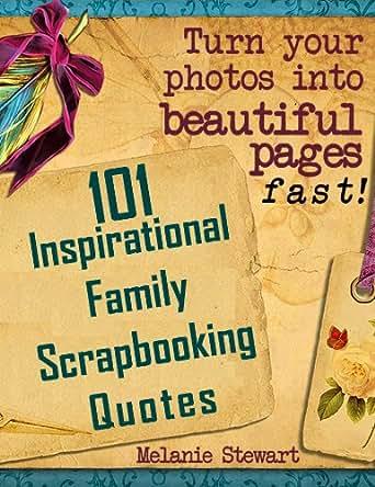 Amazon 101 Inspirational Family Scrapbook Quotes Beautiful