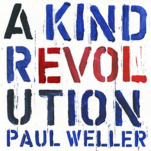 Paul Weller - A Kind Revolution (180 Gram Vinyl)