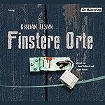 Finstere Orte | Gillian Flynn
