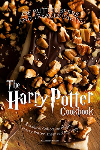 OF BUTTERBEERS AND TREACLE TARTS: THE HARRY POTTER COOKBOOK: A Magical Collection of Fancy Harry Potter-Inspired Recipes (Jelly Bean Tarts)