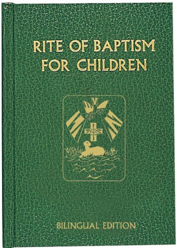 Rite of Baptism for Children (Bilingual Edition) (Roman Ritual) (English and Multilingual Edition)