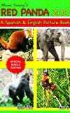 Red Panda Zoo: A Spanish and English Picture Book (Mama Young's Picture Books 4)