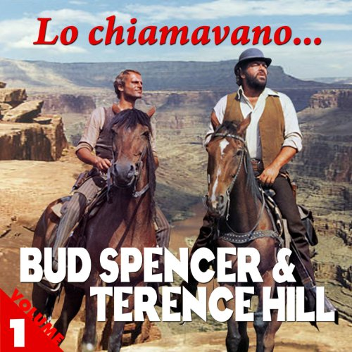 Lo Chiamavano... Bud Spencer & Terence Hill Vol. 1