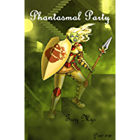Phantasmal Party (English Edition)