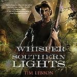 A Whisper of Southern Lights   Tim Lebbon