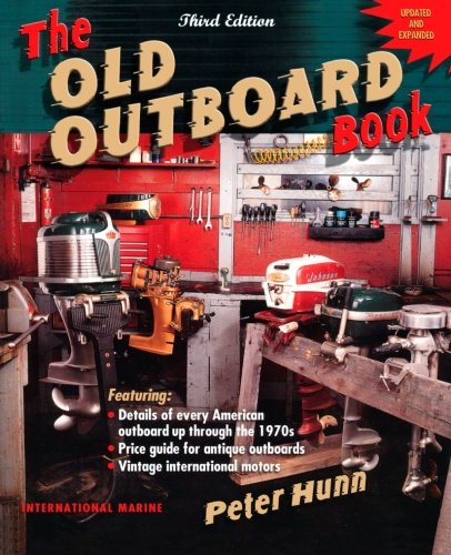 The Old Outboard Book by International Marine/Ragged Mountain Press