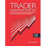 Trader Construction Kit: Fundamental & Technical Analysis, Risk Management, Directional Trading, Spreads, Options, Quantitati
