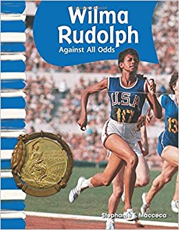 Teacher created materials primary source readers wilma rudolph teacher created materials primary source readers wilma rudolph against all odds grade 1 guided reading level l primary source readers american voltagebd Gallery