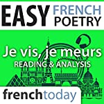 Je vis, je meurs (Easy French Poetry): Reading & Analysis | Louise Labbé