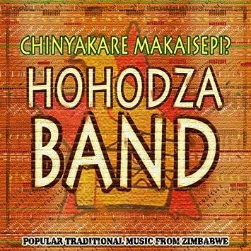 Hohodza Band Traditional Dance Music From Zimbabwe Amazon Com Music