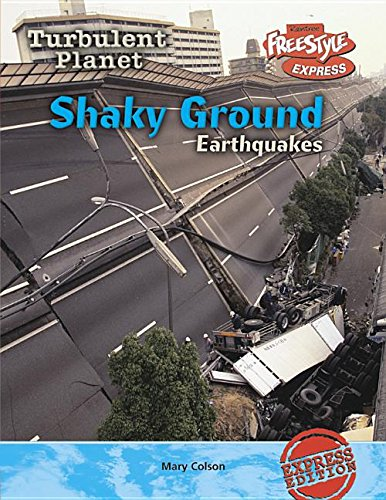 Download Shaky Ground: Earthquakes (Turbulent Planet) ebook