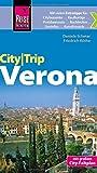Reise Know-How CityTrip Verona: Reiseführer mit Faltplan