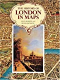 The History of London in Maps, Felix Barker and Peter Jackson, 1558594957