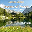 Poems of Peace Audiobook by James Allen Narrated by Denis Daly