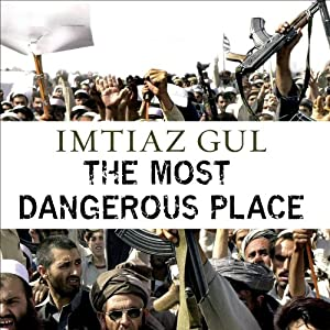 The Most Dangerous Place Audiobook