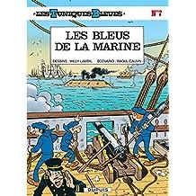 Tuniques Bleues Les 07  Bleus de la Marine