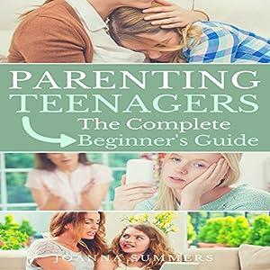 Parenting Teenagers Audiobook