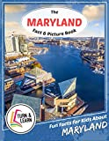 The Maryland Fact and Picture Book: Fun Facts for Kids About Maryland (Turn and Learn)