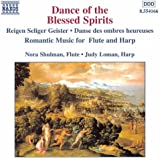 Dance of the Blessed Spirits: Romantic Music for Flute and Harp