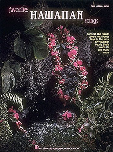 (Favorite Hawaiian Songs (Piano/Vocal/Guitar Songbook))