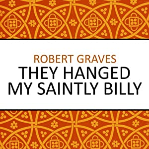 They Hanged My Saintly Billy Audiobook