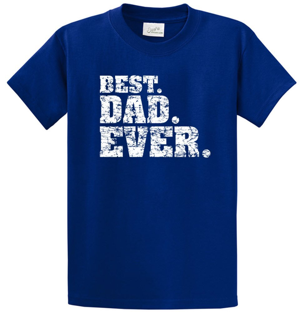 Joe's USA Best Dad Ever T-Shirts in Size 3X-Large Tall -3XLT