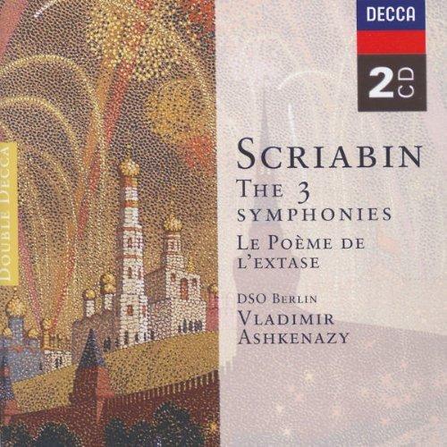 Scriabin: 3 Symphonies & Le Poème de l'extase/ Ashkenazy