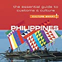 Philippines - Culture Smart!: The Essential Guide to Customs and Culture Audiobook by Graham Colin-Jones Narrated by Peter Noble