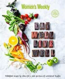 Eat Well to Live Well (The Australian Women's Weekly)
