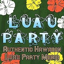 Luau Party (Authentic Hawaiian Luau Party Music)