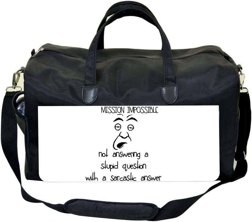 I Never Actually Say Hi To My Friends/…Novelty Quote Sports Bag