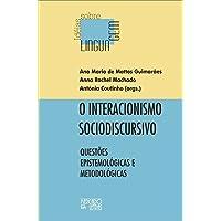 O Interacionismo Sociodiscursivo: Questões Epistemológicas e Metodológicas