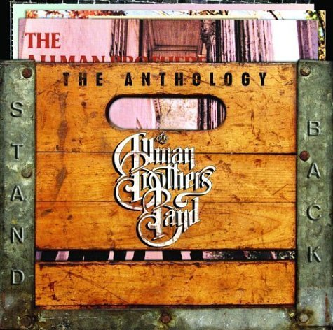 Stand Back: Anthology by Allman Brothers Band Original recording remastered edition (2004) Audio CD