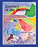 Journey of the Phoenix, Rajinder Singh, 0918224837
