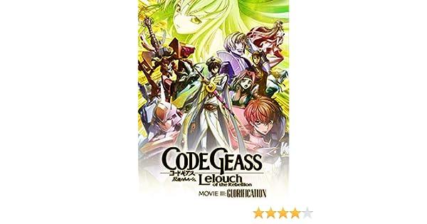 Amazon com: Watch CODE GEASS Lelouch of the Rebellion III
