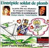 """Afficher """"Intrépide soldat de plomb (L') ; La petite fille aux allumettes"""""""