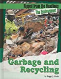 Garbage and Recycling, Peggy J. Parks, 1602170231