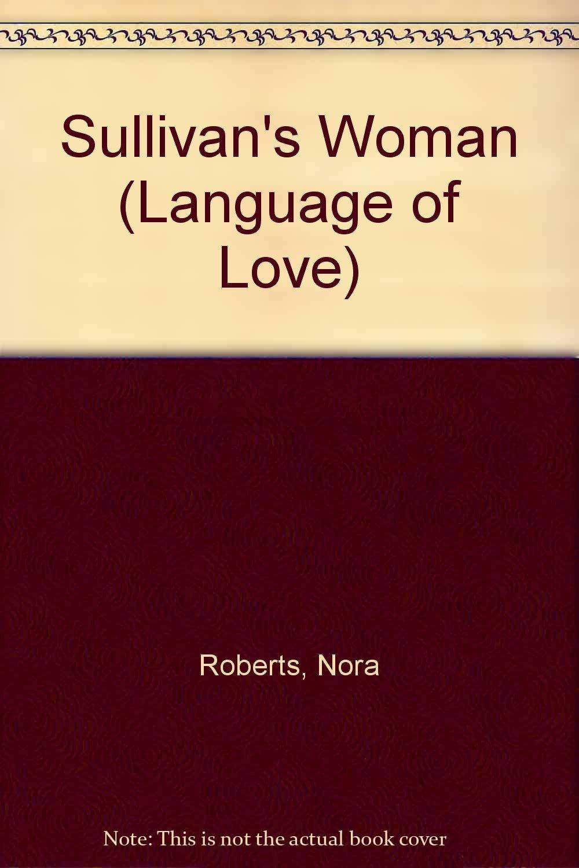 Sullivan'S Woman #22 (Language of Love)