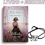 Brilhante – Trilogia Damas Rebeldes – Livro 2 + Pulseira